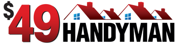 "$49 Handyman - The ""49"" in 49handyman.com stands for $49 per hour"